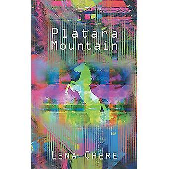 Platara Mountain by Lena Chere - 9781788481267 Book