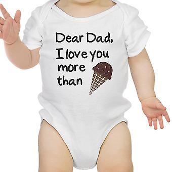Dear Dad Icecream White Design Baby Bodysuit