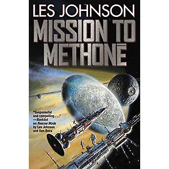 Mission to Methone by Les Johnson (Paperback, 2019)