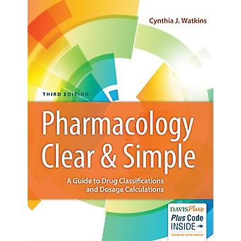 Pharmacology Clear  Simple by Cynthia J. Watkins