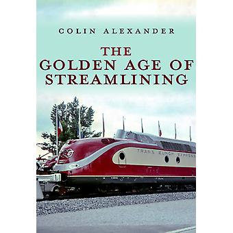 The Golden Age of Streamlining