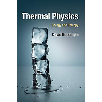 Thermal Physics by David Goodstein