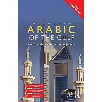 Arabo Colloquiale del CD Audio del Golfo di Clive Holes