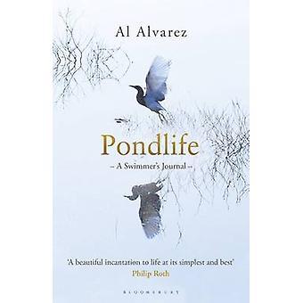 Pondlife - A Swimmer's Journal by Al Alvarez - 9781408841020 Book