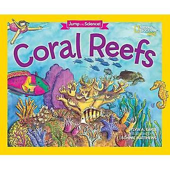 Springen in Science - koraalriffen door Sylvia A. Earle - 9781426323645 boek