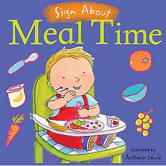 Meal Time - BSL (British Sign Language) by Anthony Lewis - 97819045507