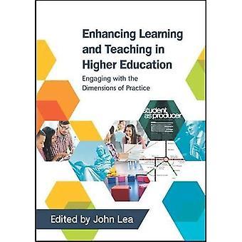 Améliorer l'apprentissage et l'enseignement dans l'enseignement supérieur: S'engager avec les Dimensions de la pratique
