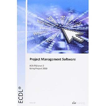 ECDL Project Planning Using Microsoft Project 2010 (BCS ITQ Level 2) (Ecdlbcs Itq)