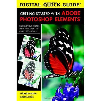 Getting Started with Adobe Photoshop Elements (Digital Quick Guide)