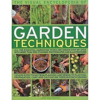 De visuele Encyclopedia of tuin technieken: alle essentiële tuinieren taken zijn aangetoond stap voor stap, met meer dan 950 duidelijke kleurenfoto's en illustraties