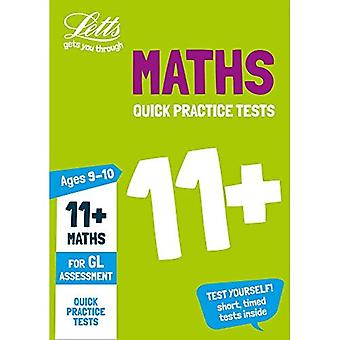 Letts 11+ Success - 11+ Maths Quick Practice Tests Age 9-10 for the GL Assessment tests
