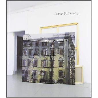 Jorge R Pombo (Hardcover)