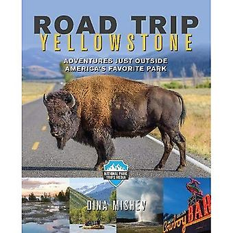 Road Trip Yellowstone: Adventures Just Outside America's Favorite Park