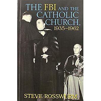 FBI och den katolska kyrkan, 1935-1962