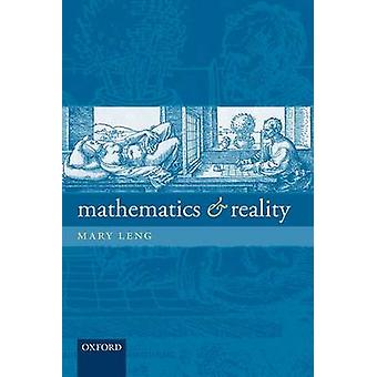 Mathematics and Reality by Leng & Mary