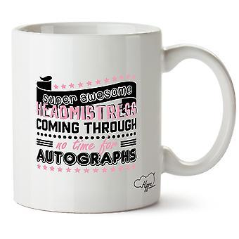 Diretora de incrível Super Hippowarehouse passar nenhum tempo para autógrafos impressos caneca copo cerâmico 10oz