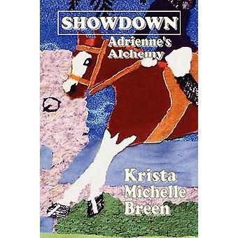 Showdown Adriennes Alchemie von Breen & Krista Michelle