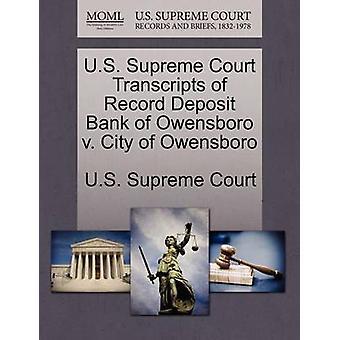 Transcriptions de Cour suprême US de banque de dépôt enregistrement d'Owensboro c. ville d'Owensboro par Cour suprême des États-Unis