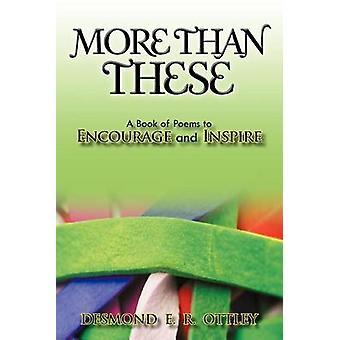 Plus que ces un livre de poèmes pour encourager et inspirer par Ottley & Desmond E. R.