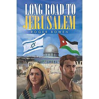 Långa vägen till Jerusalem av Bowen & Roger