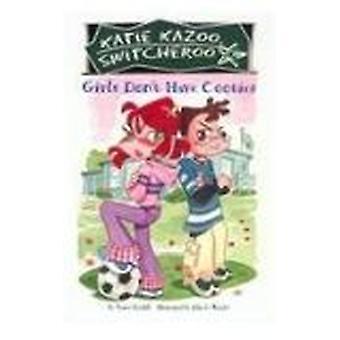 Girls Don't Have Cooties by Nancy Krulik - John & Wendy - 97807569395