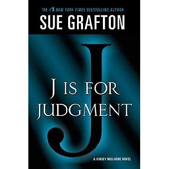 J Is for Judgment by Sue Grafton - 9781250035820 Book