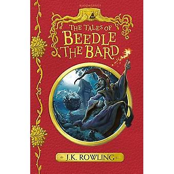 The Tales of Beedle the Bard by J. K. Rowling - 9781408880722 Book