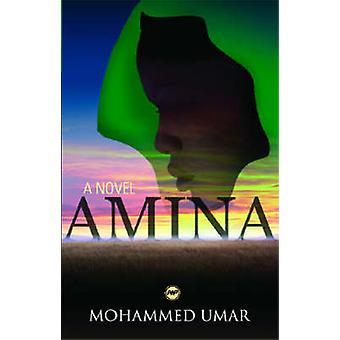 Amina by Mohammed Kabir Umar - 9781592214044 Book