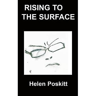 Rising to the Surface by Helen Poskitt - 9781847474506 Book
