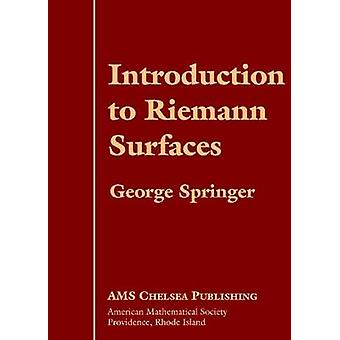 Introduction to Riemann Surfaces by George Springer - 9780821831564 B