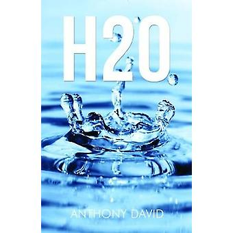 H2O by David Anthony - 9781784652609 Book