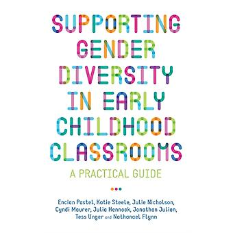 Supporting Gender Diversity in Early Childhood Classrooms by Encian Pastel