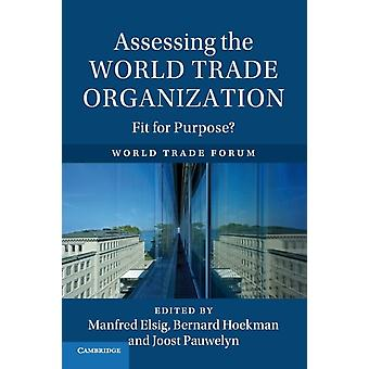 Assessing the World Trade Organization by Manfred Elsig
