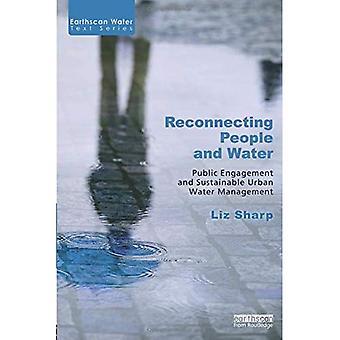 Wiederherstellen der Verbindung Mensch und Wasser: öffentliches Engagement und nachhaltigen Siedlungswasserwirtschaft