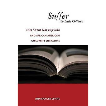 تعاني من الأطفال الصغار من قبل جودي EichlerLevine