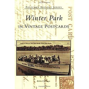 Winter Park in Vintage Postcards, Florida (Postcard History Series)