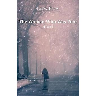 The Woman Who Was Poor by Leon Bloy - I J Collins - Laeon Bloy - 9781