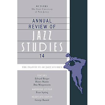 Annual Review of Jazz Studies 14 by Spring & Evan