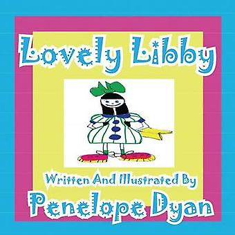 Lovely Libby by Dyan & Penelope
