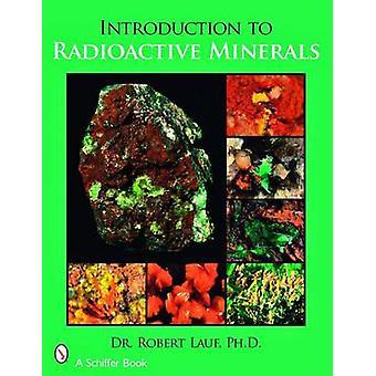 Einführung in die radioaktiven Mineralien durch R. J. Lauf - 9780764329128 Bo