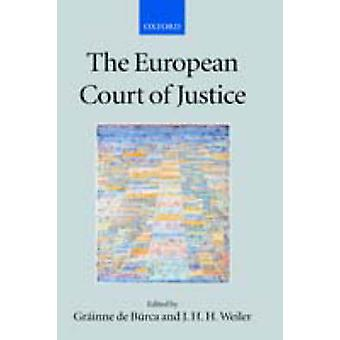 The European Court of Justice by De Burca & Grainne