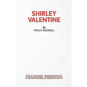 Shirley Valentine by Russell & Willy
