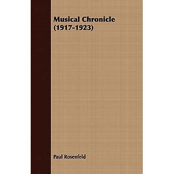 Musical Chronicle 19171923 by Rosenfeld & Paul