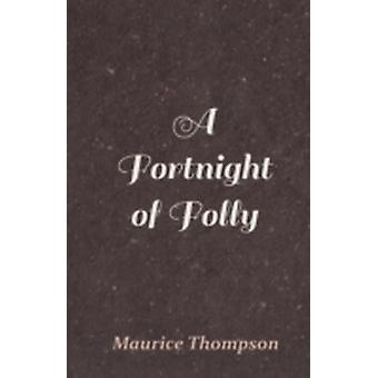 A Fortnight of Folly by Thompson & Maurice