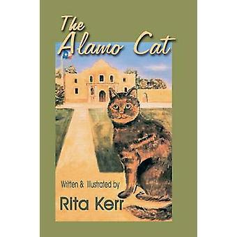 The Alamo Cat by Kerr & Rita