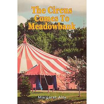 The Circus Comes To Meadowbank by Alty & Margaret