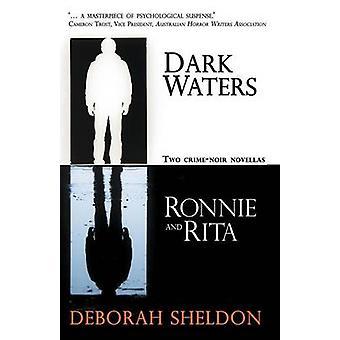 Dark Waters  Ronnie and Rita by Sheldon & Deborah