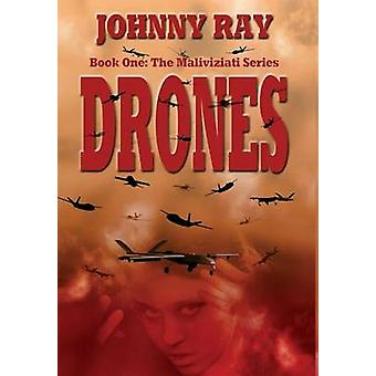 Drones by Ray & Johnny