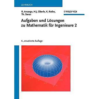 Aufgaben Und Losungen Zu Mathematik Fur Ingenieure 2 by Ansorge & Rainer