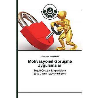 Motivasyonel Grme Uygulamalar by Dicle Abdullah Nuri